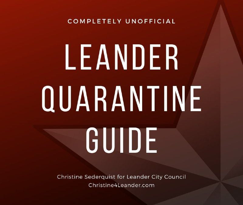 Completely Unofficial Leander Quarantine Guide
